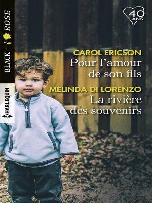 cover image of Pour l'amour de son fils--La rivière des souvenirs