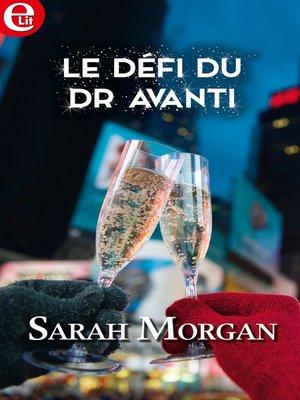 cover image of Le défi du Dr Avanti