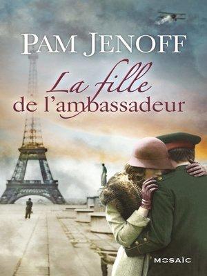 cover image of La fille de l'ambassadeur