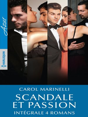 cover image of Scandale et passion--Intégrale 4 romans