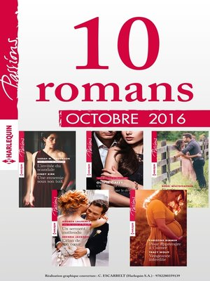 cover image of 10 romans Passions (n°620 à 624--Octobre 2016)