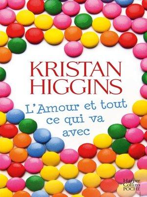 cover image of L'amour et tout ce qui va avec