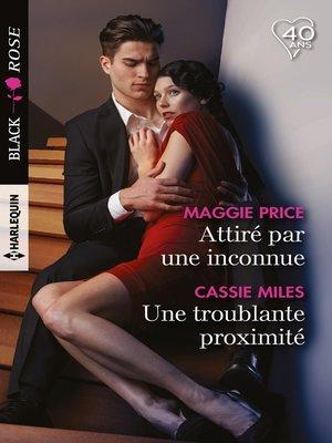cover image of Attiré par une inconnue--Une troublante proximité
