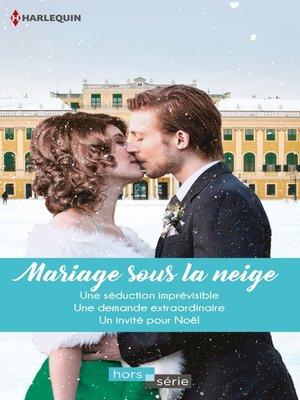 cover image of Mariage sous la neige
