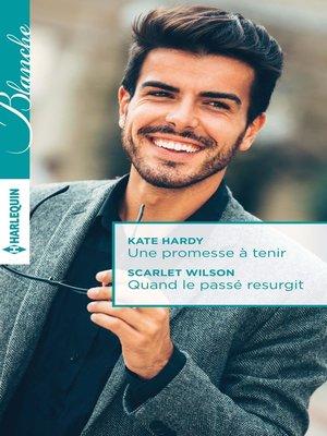 cover image of Une promesse à tenir--Quand le passé resurgit