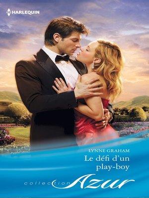 cover image of Le défi d'un play-boy