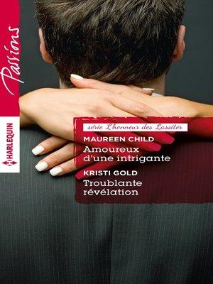 cover image of Amoureux d'une intrigante--Troublante révélation