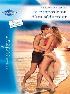cover image of La proposition d'un séducteur