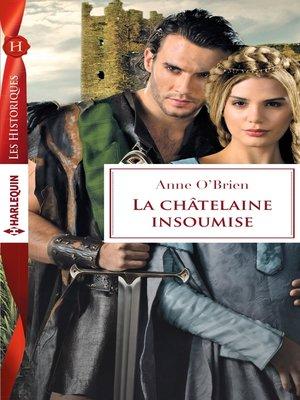 cover image of La châtelaine insoumise