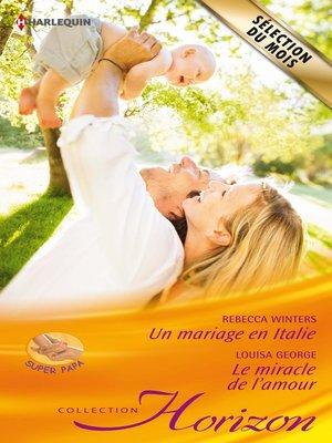 cover image of Un mariage en Italie--Le miracle de l'amour