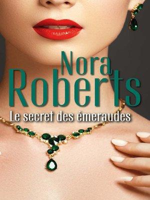 cover image of Le secret des émeraudes