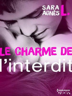 cover image of Le charme de l'interdit