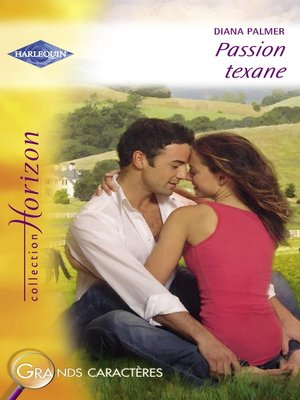 cover image of Passion texane (Harlequin Horizon)