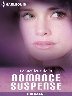 cover image of Le meilleur de la romance suspense