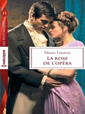 cover image of La rose de l'opéra