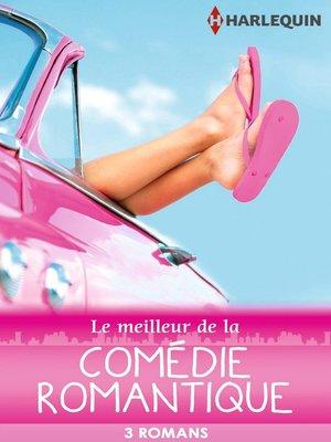 cover image of Le meilleur de la comédie romantique