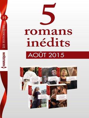 cover image of 5 romans inédits Les Historiques (n°677 à 681--août 2015)