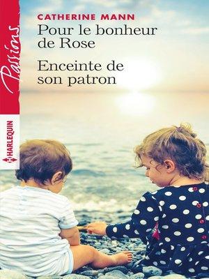 cover image of Pour le bonheur de Rose--Enceinte de son patron