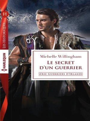 cover image of Le secret d'un guerrier