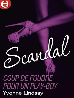 cover image of Coup de foudre pour un play-boy