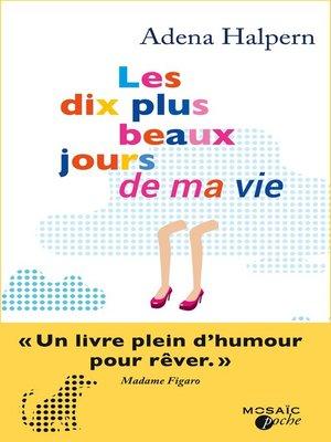 cover image of Les dix plus beaux jours de ma vie