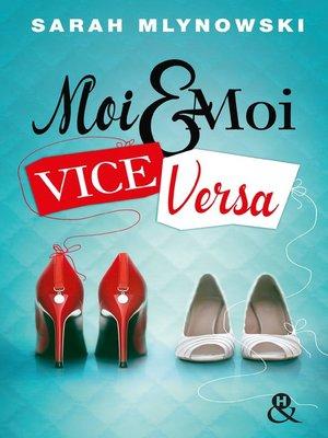 cover image of Moi & moi vice versa