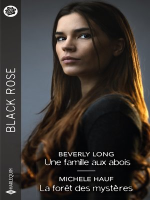 cover image of Une famille aux abois--La forêt des mystères
