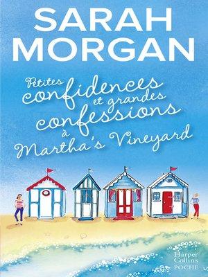 cover image of Petites confidences et grandes confessions à Martha's Vineyard