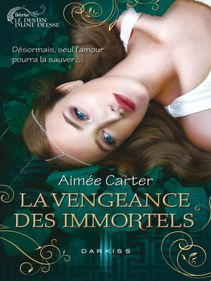 cover image of La vengeance des Immortels