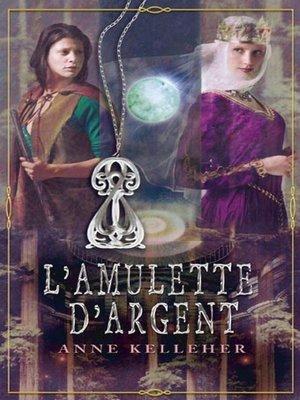 cover image of L'amulette d'argent