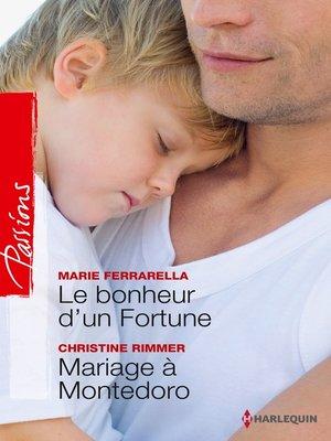 cover image of Le bonheur d'un Fortune--Mariage à Montedoro