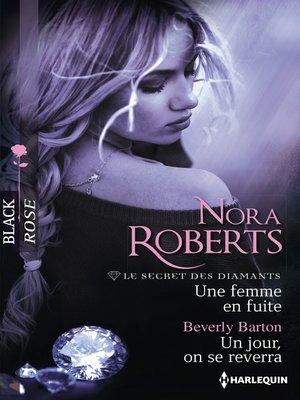 cover image of Une femme en fuite--Un jour, on se reverra