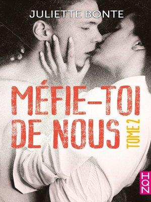 cover image of Méfie-toi de nous, Tome 2