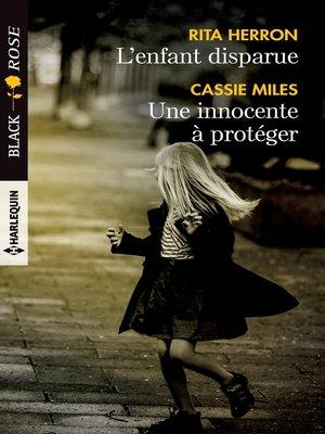 cover image of L'enfant disparue--Une innocente à protéger