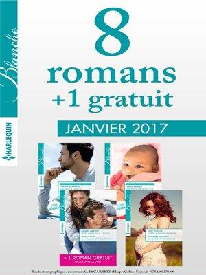 cover image of 8 romans Blanche + 1 gratuit (n°1298 à 1301--janvier 2017)