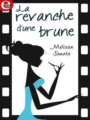 cover image of La revanche d'une brune