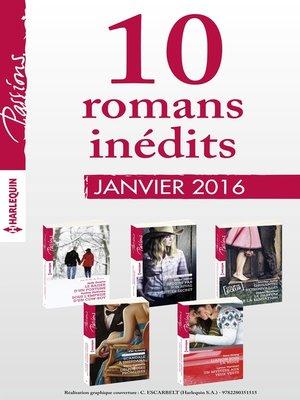 cover image of 10 romans inédits de la collection Passions (nº 575 à 579--janvier 2016)