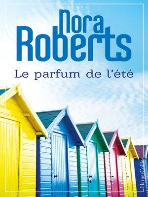 cover image of Le parfum de l'été