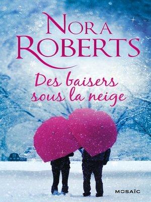 cover image of Des baisers sous la neige