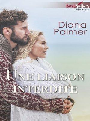 cover image of Une liaison interdite