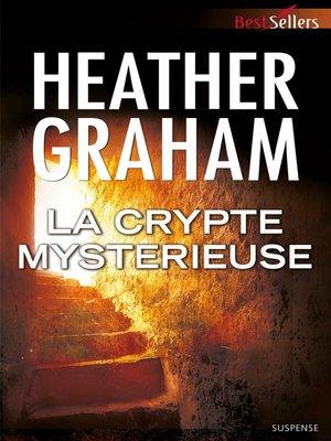 cover image of La crypte mystérieuse