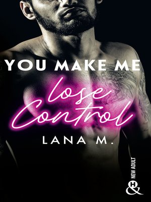 cover image of You Make Me Lose Control