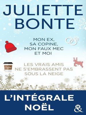 cover image of L'intégrale Noël de Juliette Bonte