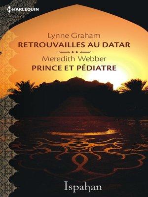 cover image of Retrouvailles au Datar--Prince et pédiatre