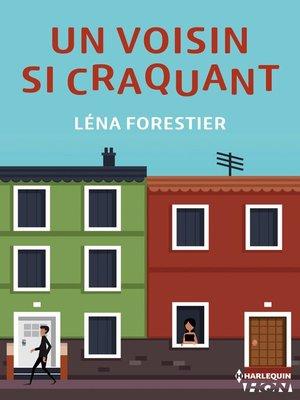 cover image of Série Un voisin si craquant, livre 1