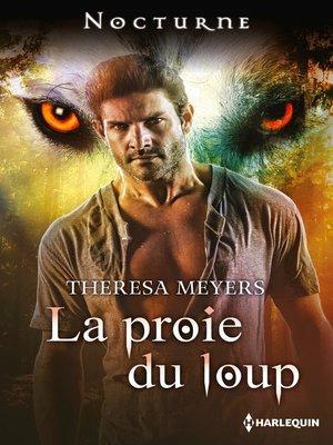 cover image of La proie du loup