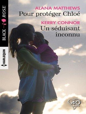 cover image of Pour protéger Chloé--Un séduisant inconnu