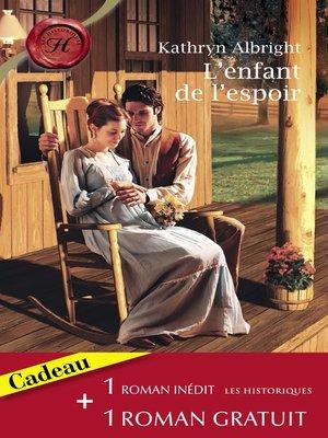 cover image of L'enfant de l'espoir--Idylle à Venise (Harlequin Les Historiques)