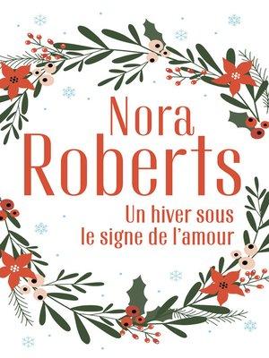 cover image of Un hiver sous le signe de l'amour