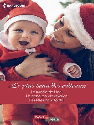 cover image of Le plus beau des cadeaux
